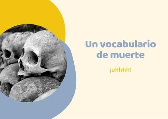 Un vocabulario de muerte
