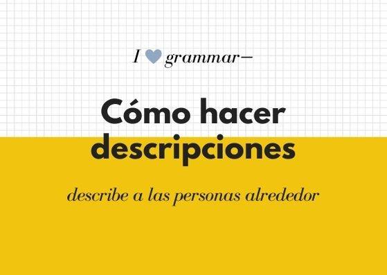 Cómo hacer descripciones en español