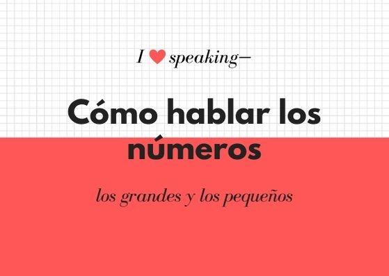 Cómo hablar los números en español