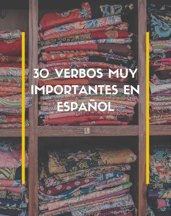 30 verbos muy importantes en español