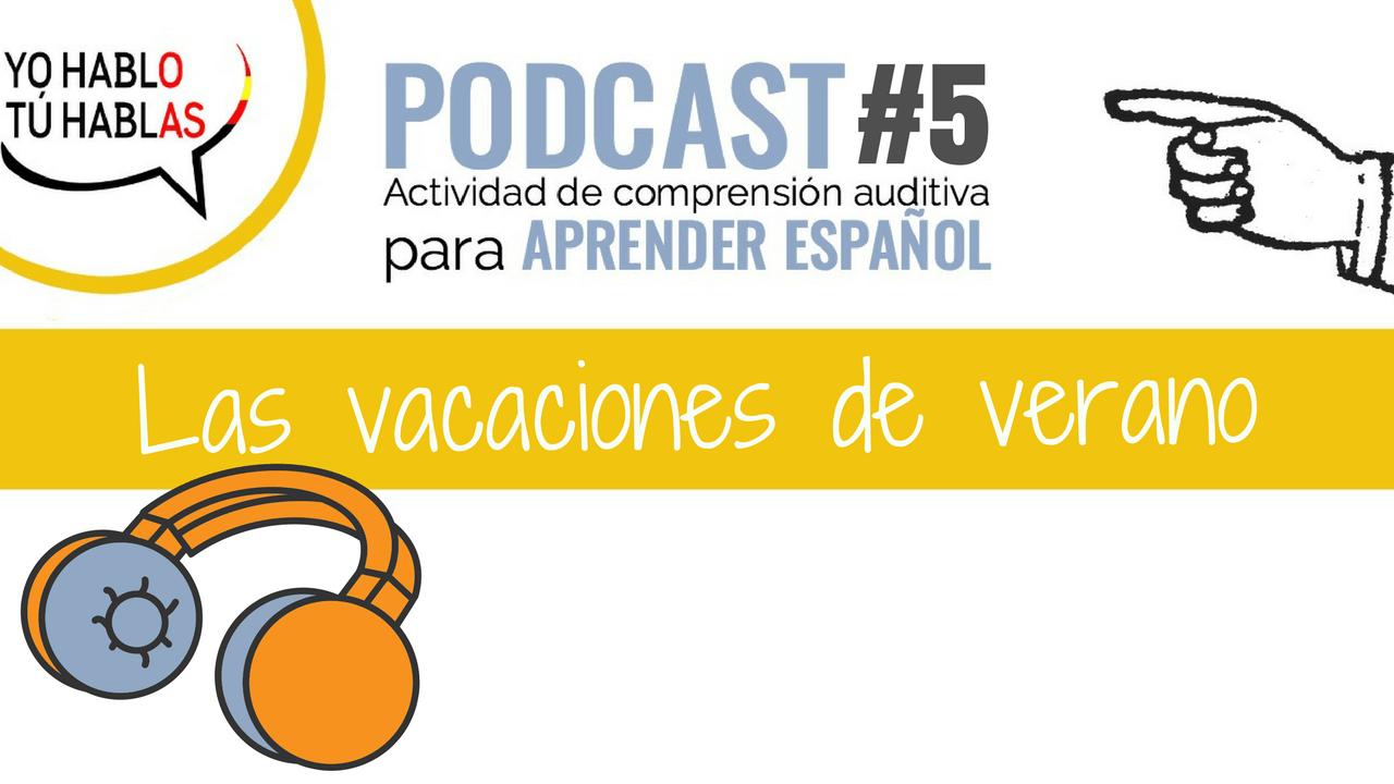 Podcast: Las vacaciones de verano