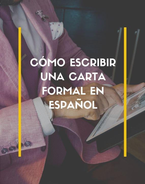 como escribir una carta formal en español