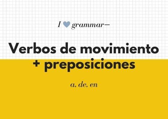 Verbos de movimiento + preposiciones