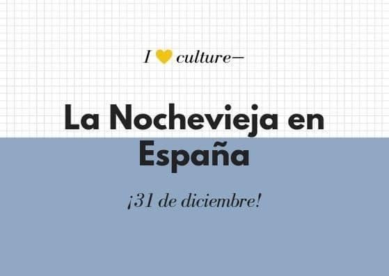 La Nochevieja en España