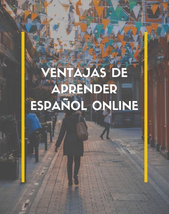 Por qué estudiar español online