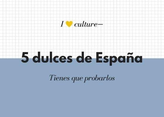 5 dulces de España
