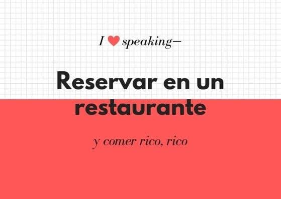 ¿Cómo hacer una reserva en un restaurante?