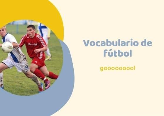 El vocabulario del fútbol