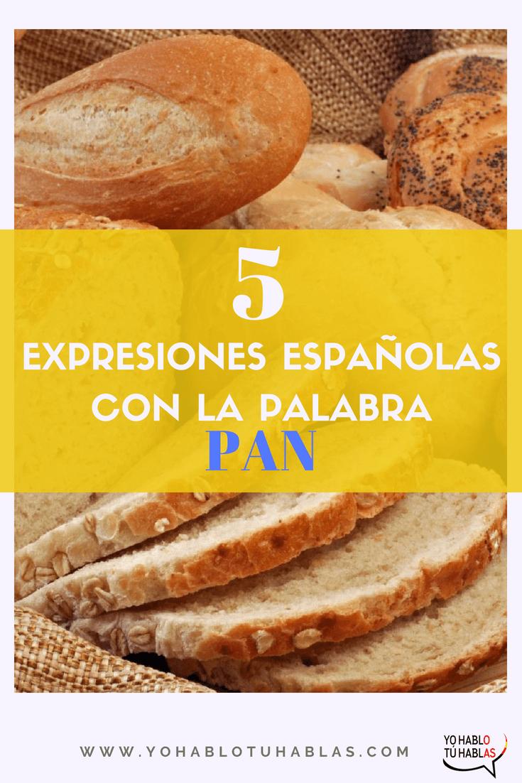 """5 expresiones con la palabra """"pan"""""""