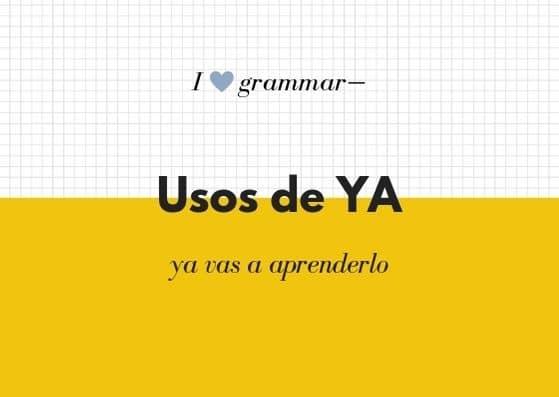 ya gramatica española