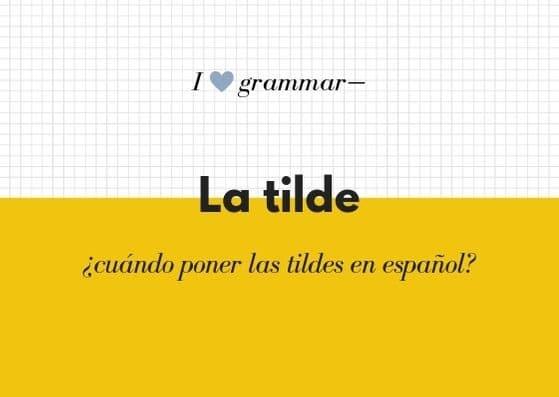 Cuando poner la tilde en español