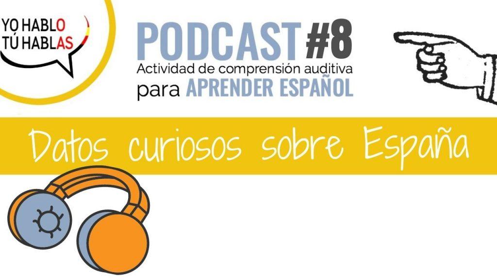 learning spanish podcast datos españa