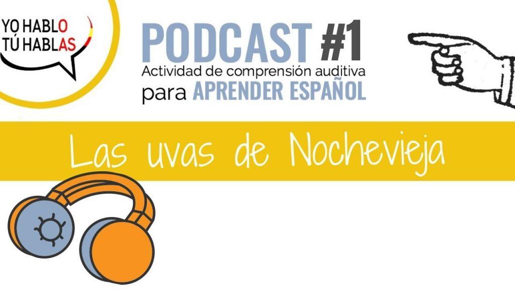 spanish podcast uvas nochevieja