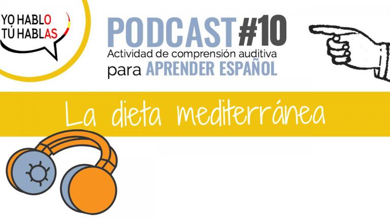 la dieta mediterranea podcast para aprender español