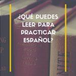 que leer para practicar español
