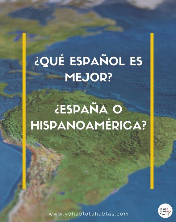español de españa o español de america