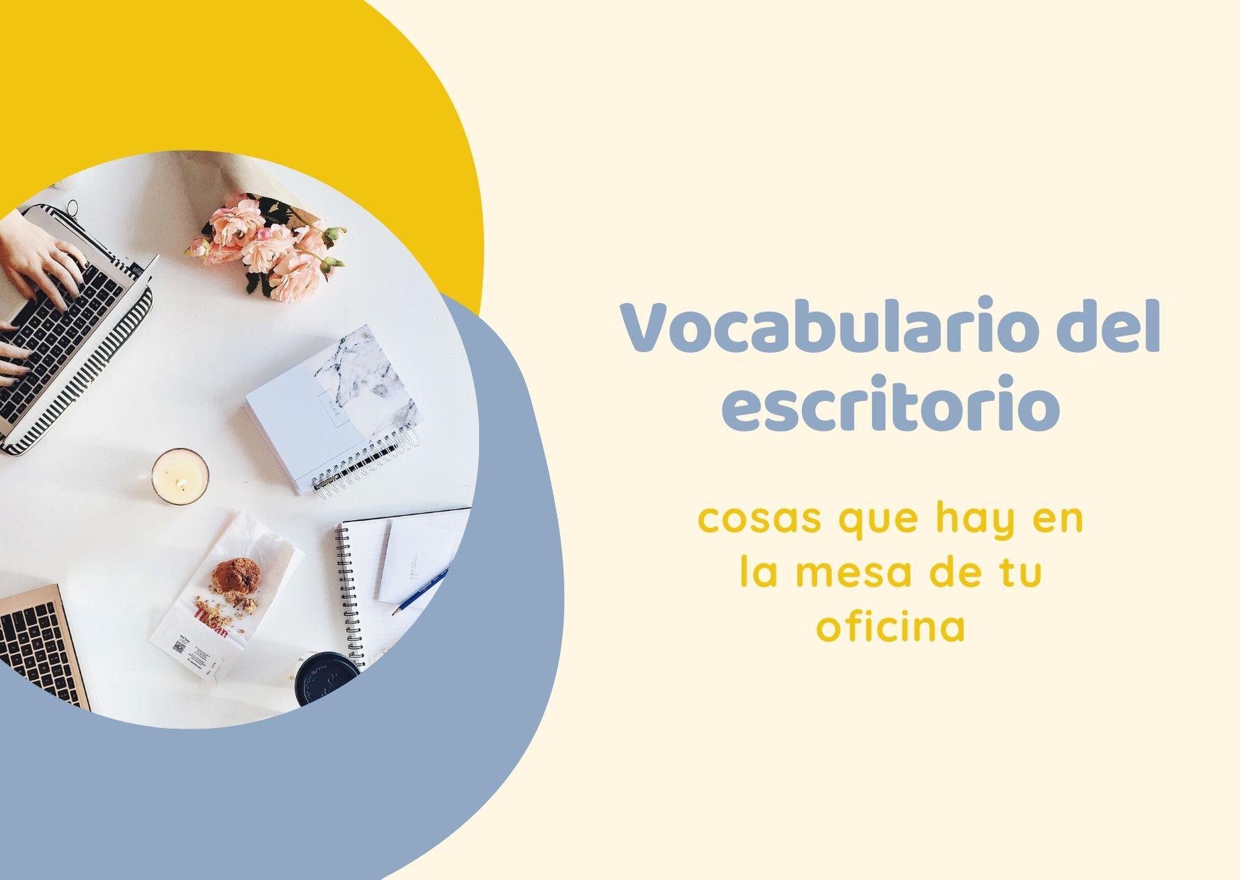 vocabulario español escritorio