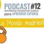 Comprensión auditiva sobre La Movida