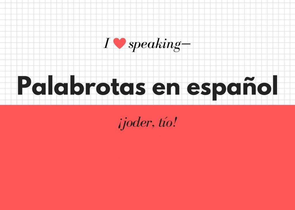 palabrotas en español de españa