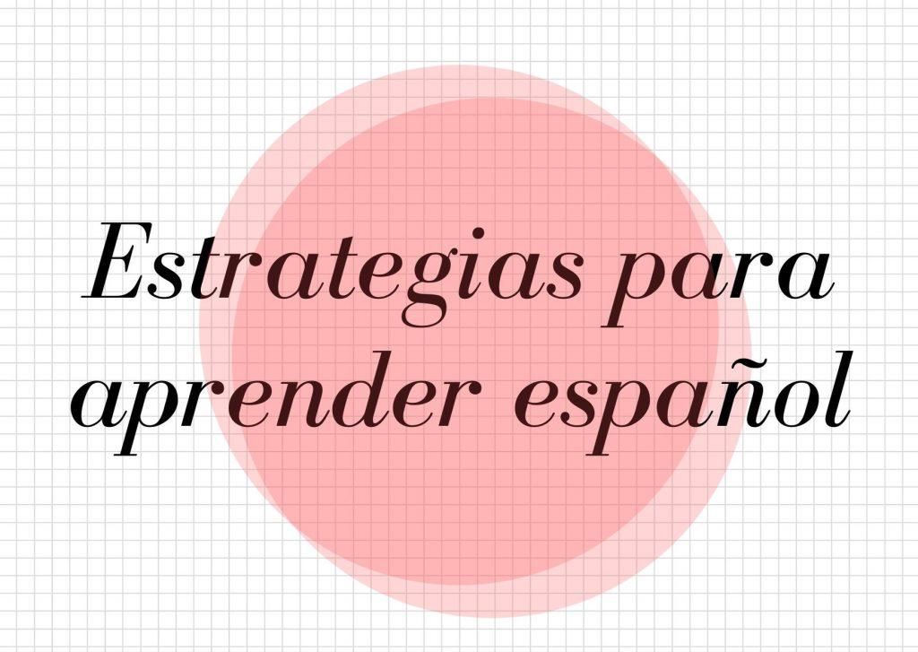estrategias para aprender español